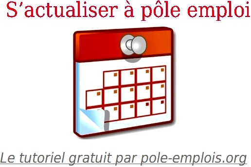 pole emploi actualisation comment m 39 actualiser sur p le emploi anpe. Black Bedroom Furniture Sets. Home Design Ideas